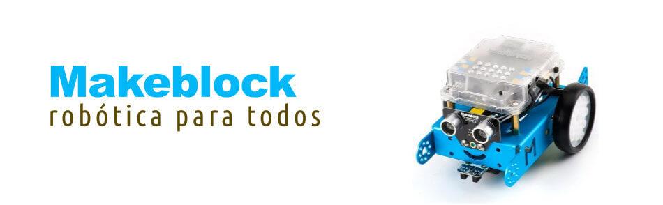Makeblock - Robótica y programación para todos